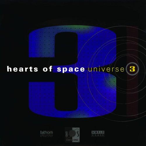 Hearts Of Space: Universe 3 de Various Artists