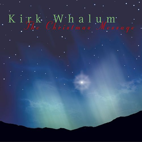 The Christmas Message de Kirk Whalum