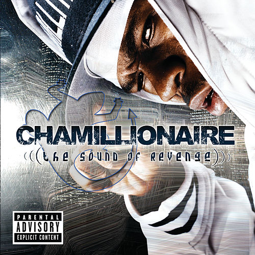 The Sound Of Revenge von Chamillionaire