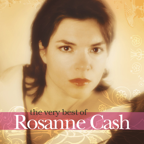 The Very  Best Of Rosanne Cash de Rosanne Cash
