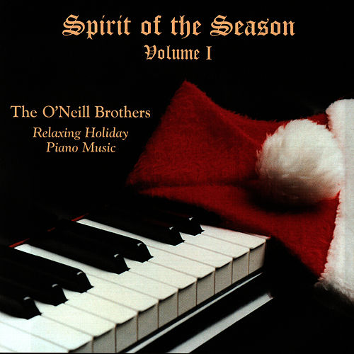 Spirit of the Season - Volume I de The O'Neill Brothers