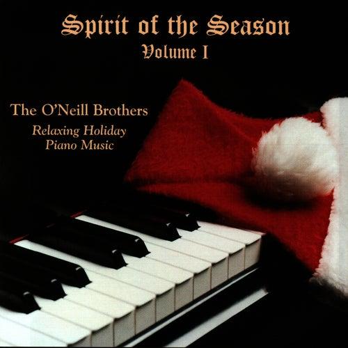 Spirit of the Season - Volume I de The O'Neill Brothers
