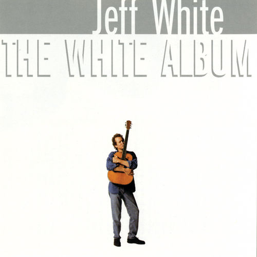The White Album by Jeff White