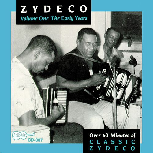 Zydeco: The Early Years de Various Artists