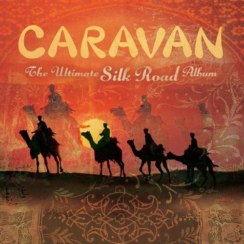 Caravan - The Ultimate Silk Road Album by Symphonie-Orchester des Bayerischen Rundfunks
