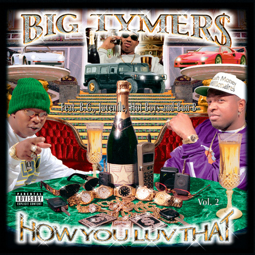 How You Luv That? Vol. 2 von Big Tymers