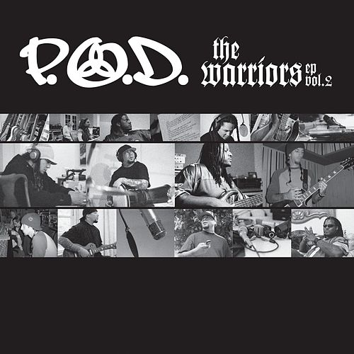 The Warriors EP, Vol. 2 by P.O.D.