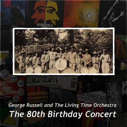 The 80th Birthday Concert by George Russell
