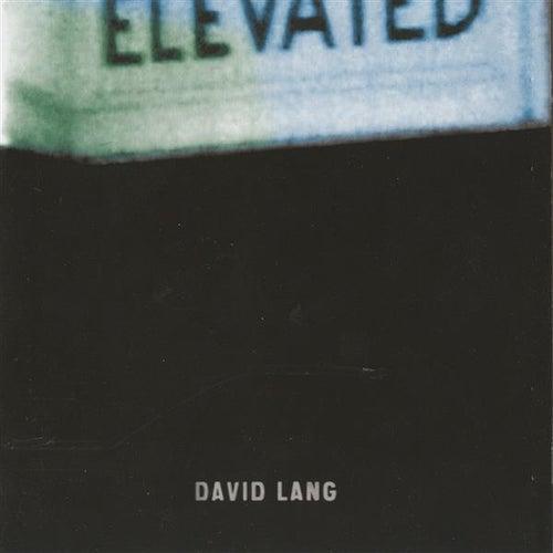 Elevated fra David Lang