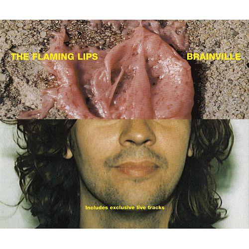 Brainville [Maxi-Single With Two Live Tracks] de The Flaming Lips