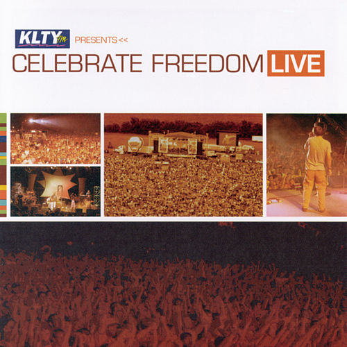 Celebrate Freedom Live by Various Artists