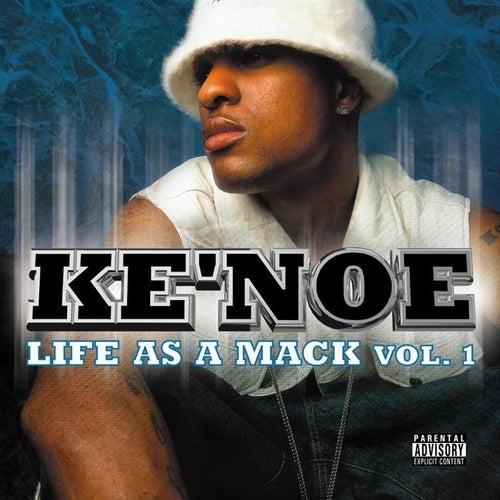 My Life As A Mack by Ke' Noe