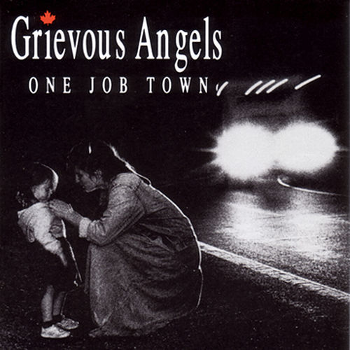 One Job Town by Grievous Angels