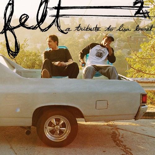 Felt 2: A Tribute To Lisa Bonet by Felt