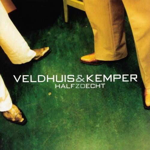 Half Zo Echt van Veldhuis & Kemper