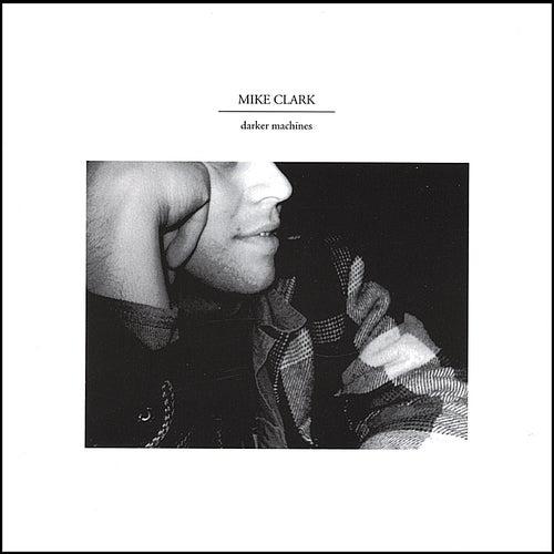 Darker Machines de Mike Clark