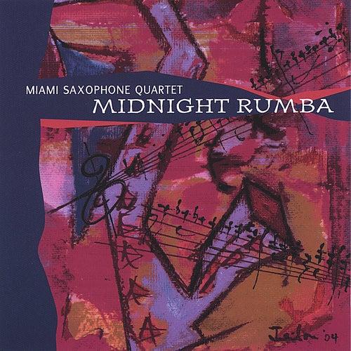 Midnight Rumba by Miami Saxophone Quartet