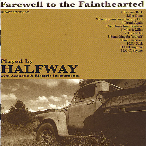 Farewell To The Fainthearted von Halfway