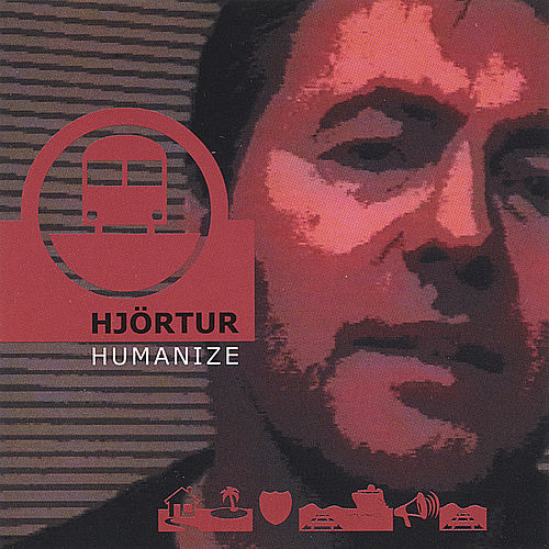 Humanize by Hjortur