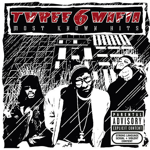 Most Known Hits by Three 6 Mafia