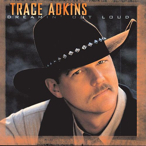 Dreamin' Out Loud de Trace Adkins