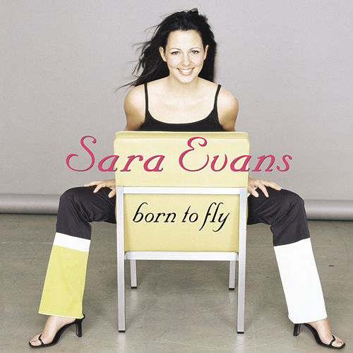 Born To Fly von Sara Evans
