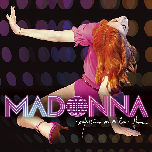 Confessions On A Dance Floor by Madonna