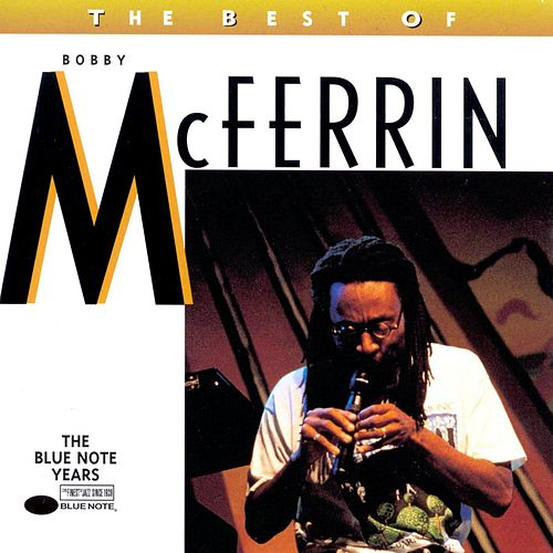 The Best Of Bobby McFerrin von Bobby McFerrin