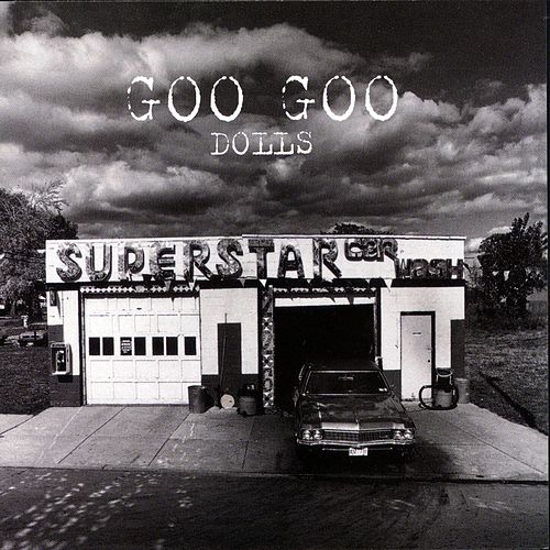 Superstar Car Wash de Goo Goo Dolls