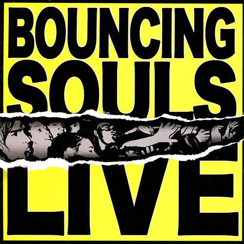 Bouncing Souls Live de Bouncing Souls