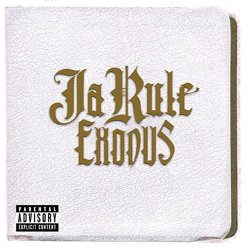 Exodus by Ja Rule