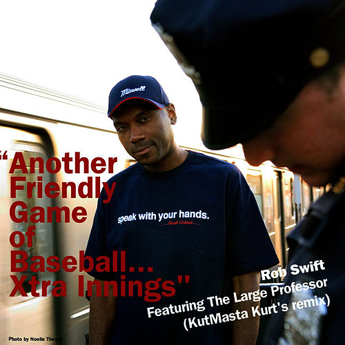 Another Friendly Game of Baseball...Xtra Innings' by Rob Swift