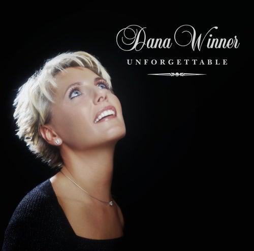 Unforgettable by Dana Winner