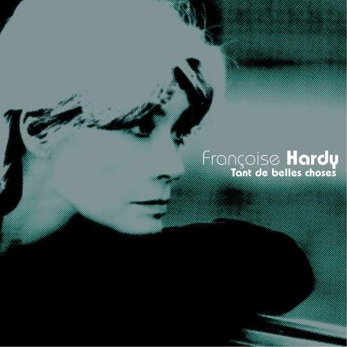 Tant De Belles Choses de Francoise Hardy