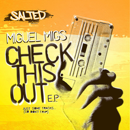 Check This Out EP von Miguel Migs