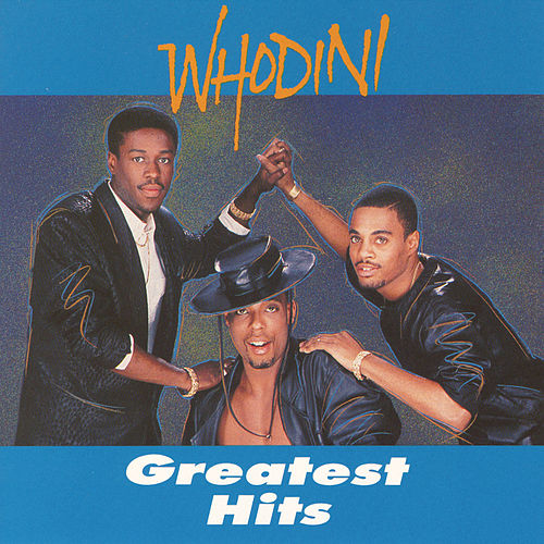Greatest Hits de Whodini