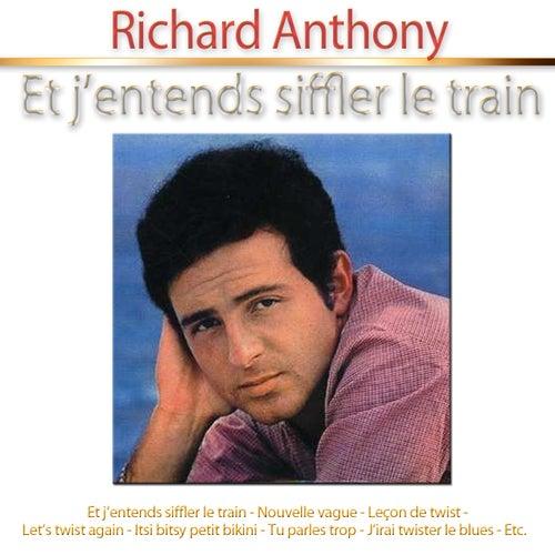 Et j'entends siffler le train by Richard Anthony