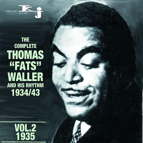 The Complete Thomas Fats Waller And His Rhythm 1934 - 1943, Vol.2-1935 by Fats Waller