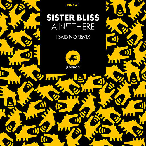 Ain't There de Sister Bliss