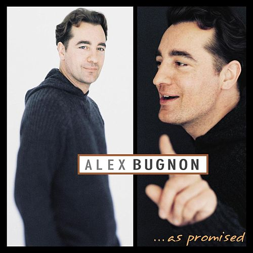 As Promised de Alex Bugnon
