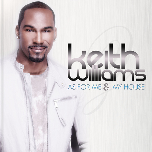 As For Me And My House de Keith Williams