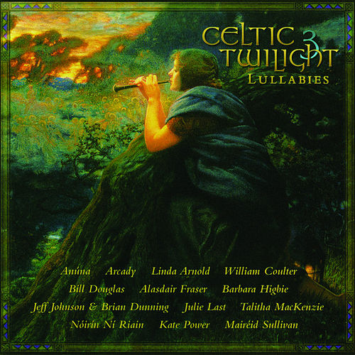 Celtic Twilight, Vol. 3: Lullabies de Various Artists