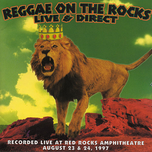 Reggae on the Rocks: Live & Direct de Various Artists