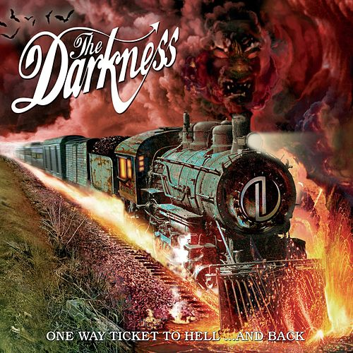 One Way Ticket To Hell... And Back von The Darkness