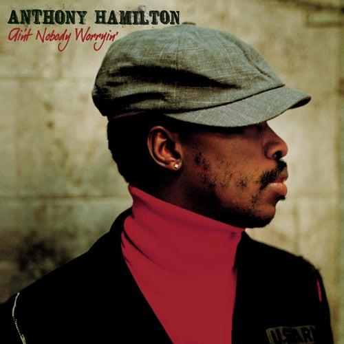 Ain't Nobody Worryin' de Anthony Hamilton
