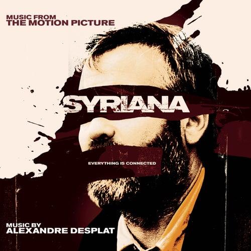 Syriana von Alexandre Desplat
