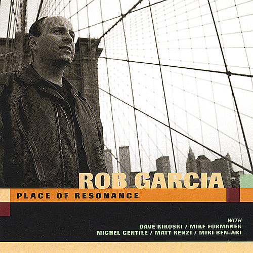 Place Of Resonance fra Rob Garcia