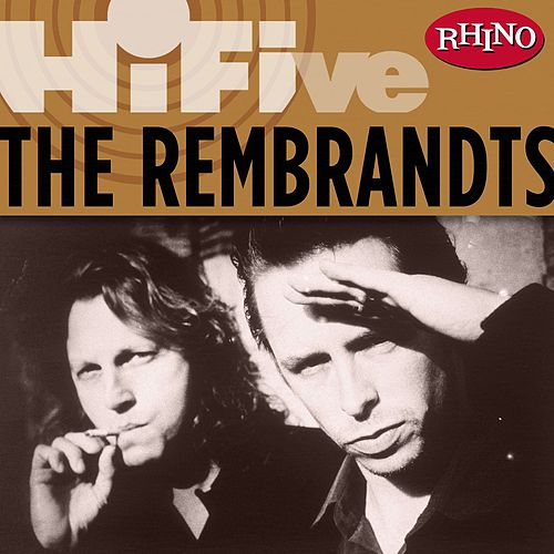 Rhino Hi-Five: The Rembrandts de The Rembrandts