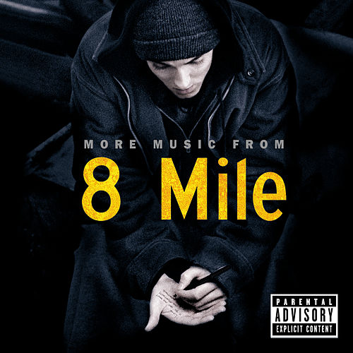 More Music From 8 Mile de Various Artists