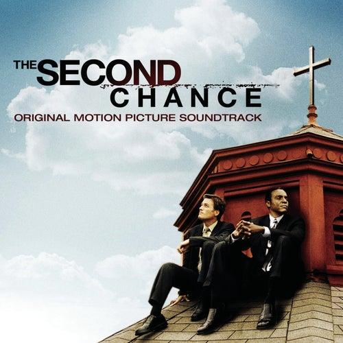 Second Chance - Original Motion Picture Soundtrack by Original Soundtrack